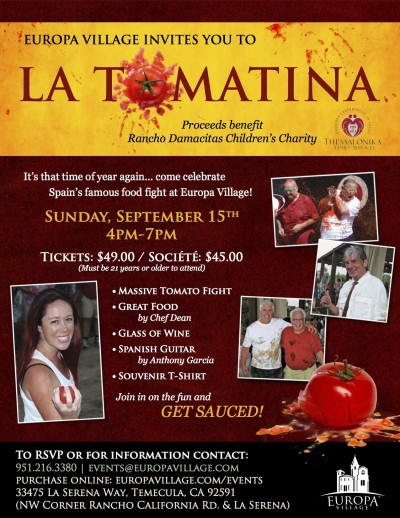 Save the date! La Tomatina @ Europa Village celebrating Spanish heritage, and food fighting with tomatoes, Temecula Style, September 15